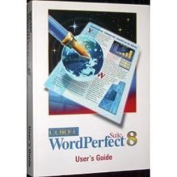 corel wordperfect suite 8 user s guide corel amazon com books rh amazon com WordPerfect for Students WordPerfect X3