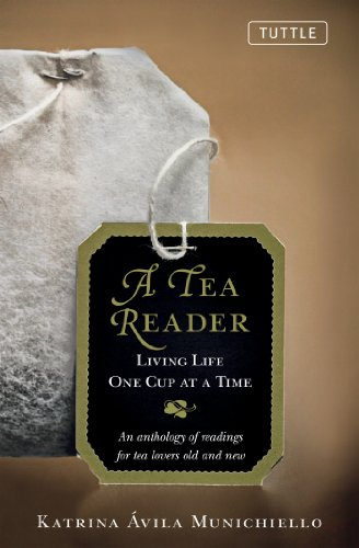 A Tea Reader: Living One cup at a Time by [Munichiello, Katrina Avilla]
