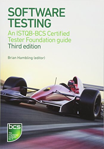 Software Testing: An ISTQB-BCS Certified Tester Foundation Guide 3rd Ed