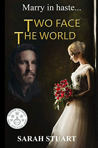 Two Face The World: Marry In Haste... by Sarah Stuart ebook deal