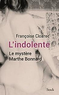 L'indolente par Françoise Cloarec