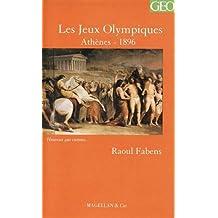 Jeux olympiques d'Athènes en 1896 Chronique d'un organisateur