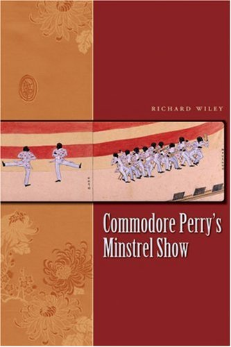 Read Online Commodore Perry's Minstrel Show (James A. Michener Fiction Series) ebook