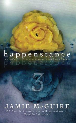 Happenstance: A Novella Series (Part Three) by Jamie McGuire (2015-02-02)