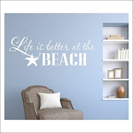 Amazoncom Removable Wall Decals Stickers Life Is Better At Beach