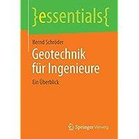 Geotechnik für Ingenieure (essentials)