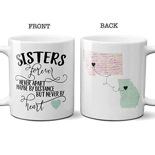 - Sisters Forever Never Apart Coffee Mug Long Distance State to State Cup