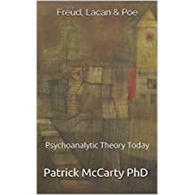Freud, Lacan & Poe: Psychoanalytic Theory Today