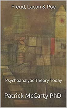 Download for free Freud, Lacan & Poe: Psychoanalytic Theory Today