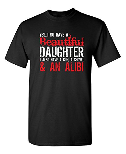 Proud Dad Ash Grey T-shirt - Yes I Have A Beautiful Daughter Funny Father's Day Novelty T-Shirt XL Black2
