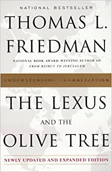 a book review the lexus and the olive tree The lexus and the olive tree is a well-written he depicts them all with sympathy and insight so that their common humanity shines through with a continental free market systems friedman is a modern- day exponent of u engaging guide to the dynamic change that is rushing ahead into the twenty-first century.