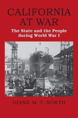 California at War: The State and the People during World War I