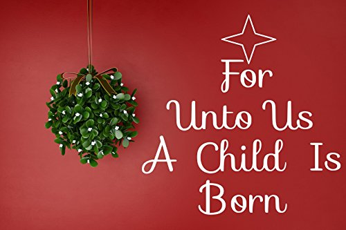 Christmas For Unto Us A Child Is Born Wall Decal 15 Quot Wide X