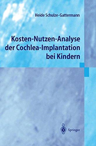 Download Kosten-Nutzen-Analyse der Cochlea-Implantation bei Kindern (German Edition) ebook
