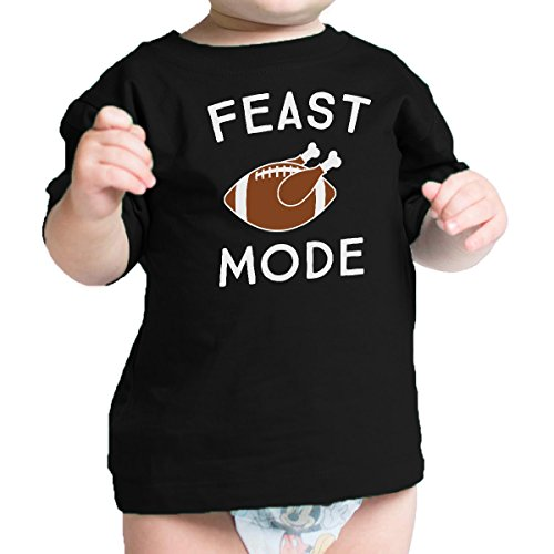 365 Printing Feast Mode Black Infant Tee First Thanksgiving Gift For New Parents