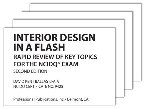 Interior Design in a Flash: Rapid Review of Key Topics for the NCIDQ® Exam