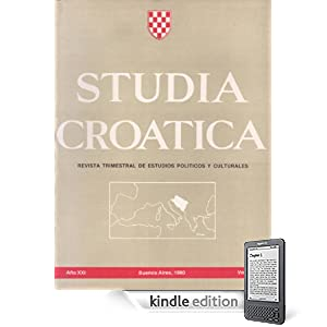 Studia Croatica - números 76-77 - 1980 (Spanish Edition) (Kindle Edition)