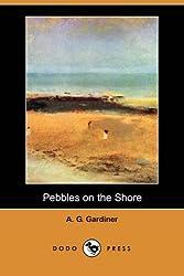 com a g gardiner books biography blog audiobooks kindle pebbles on the shore dodo press