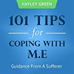 101 Tips For Coping With ME: Guidance From a Sufferer | Hayley Green
