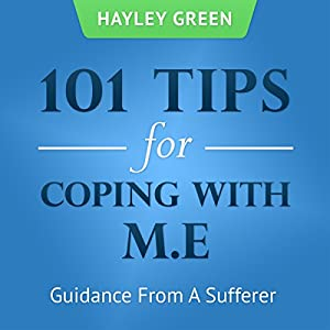 101 Tips For Coping With ME Audiobook