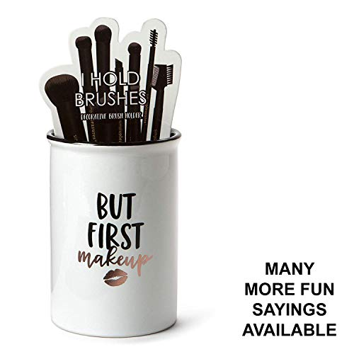 """Tri-coastal Design Ceramic Makeup Brush Holder Storage""""But First Makeup"""" Cosmetic Organizer for Make Up Brushes and Accessories - Round White Cosmetics Cup for Bathroom Vanity Countertop"""