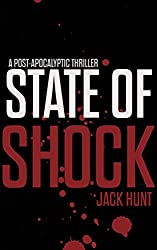 State of Shock: A Post-Apocalyptic Survival Thriller - Book 2 (Camp Zero)