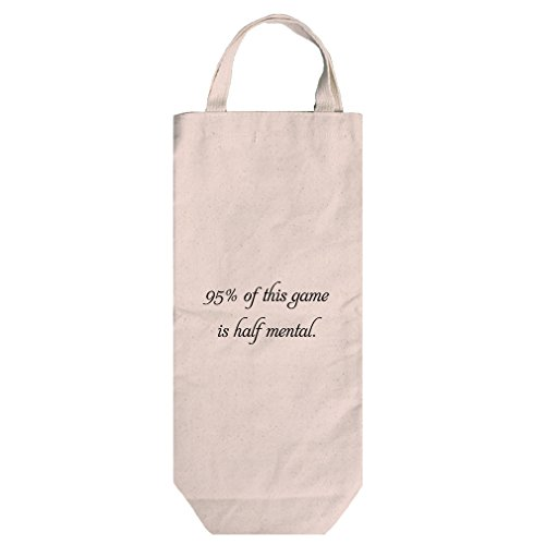 Canvas Wine Bag Tote With Handles 95% Of This Game Is Half Mental Style In Print by Style in Print