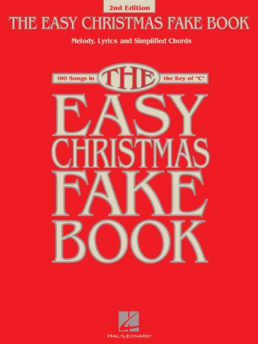 Amazon.com: The Easy Christmas Fake Book: 100 Songs in the Key of C ...