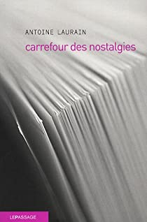 Carrefour des nostalgies par Laurain