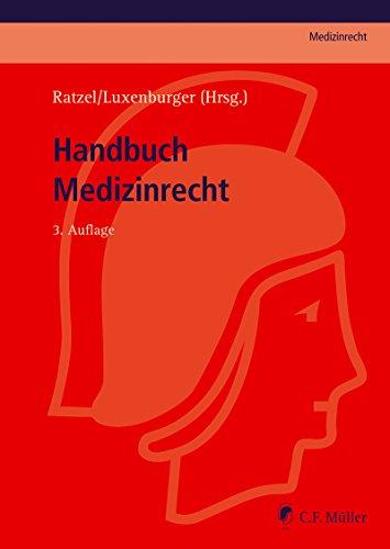 Handbuch Medizinrecht (C.F. Müller Medizinrecht) (German Edition)