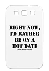 Dirtproof Black Love Singles Singles Hot Single Dating Date Righthotdatetransblk Protective Case For Sumsang Galaxy S3