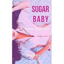Sugar Baby I: O doutor e o casal safado