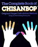The Complete Book of Chisanbop, Hang Young Pai and John Leonard, 0442275692