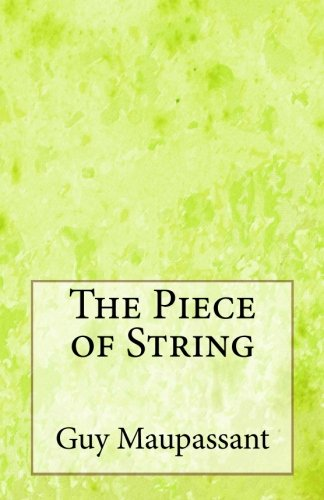 The Piece of String