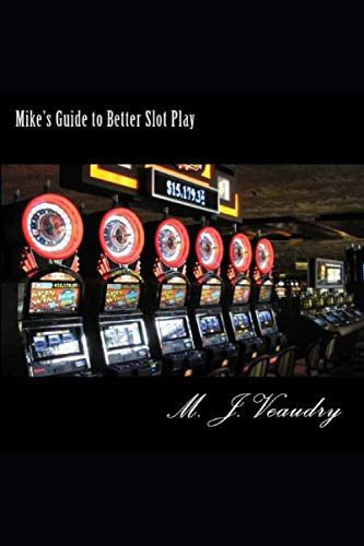 Mike's Guide to Better Slot Play (Best Way To Beat Slot Machines)