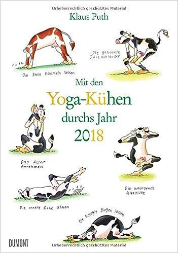 Mit Den Yoga Kuhen Durchs Jahr 2018 Lustige Cartoons Wandkalender Format 29 5 X 42 0 Cm Puth Klaus Amazon De Bucher