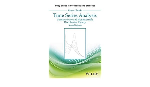Time Series Analysis: Nonstationary and Noninvertible