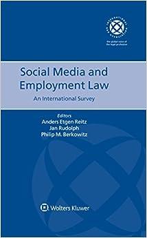 Social Media and Employment Law. An International Survey (International Bar Association Series)
