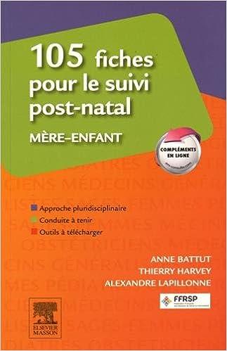 Livre 105 fiches pour le suivi post-natal mère-enfant pdf