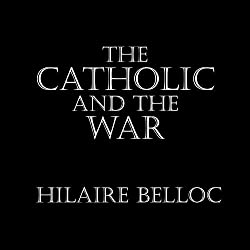The Catholic and the War
