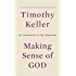 Making Sense of God: An Invitation to the Skeptical