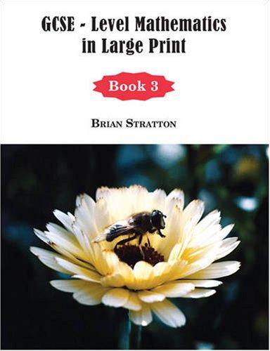 GCSE Level Mathematics in Large Print - Book 3 (Bk. 3)