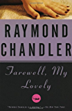 Farewell, My Lovely: A Novel (Philip Marlowe series Book 2)