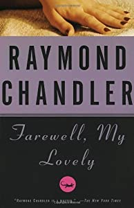 Farewell, My Lovely: A Novel (Philip Marlowe series Book 2)