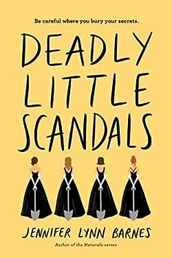 Deadly Little Scandals