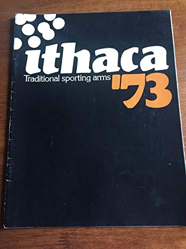 Ithaca traditional sporting arms catalog 1973