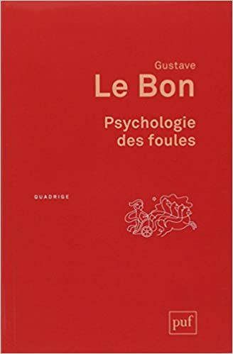 Psychologie Des Foules Nouvelle Edition Amazon Ca