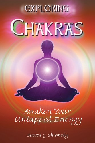 Exploring Chakras: Awaken Your Untapped Energy (Exploring Series)