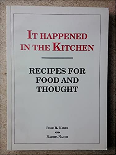It Happened In The Kitchen Recipes For Food And Thought Rose B