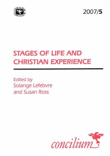 Concilium 2007/5 Stages of Life and Christian Experience (v. 5) pdf